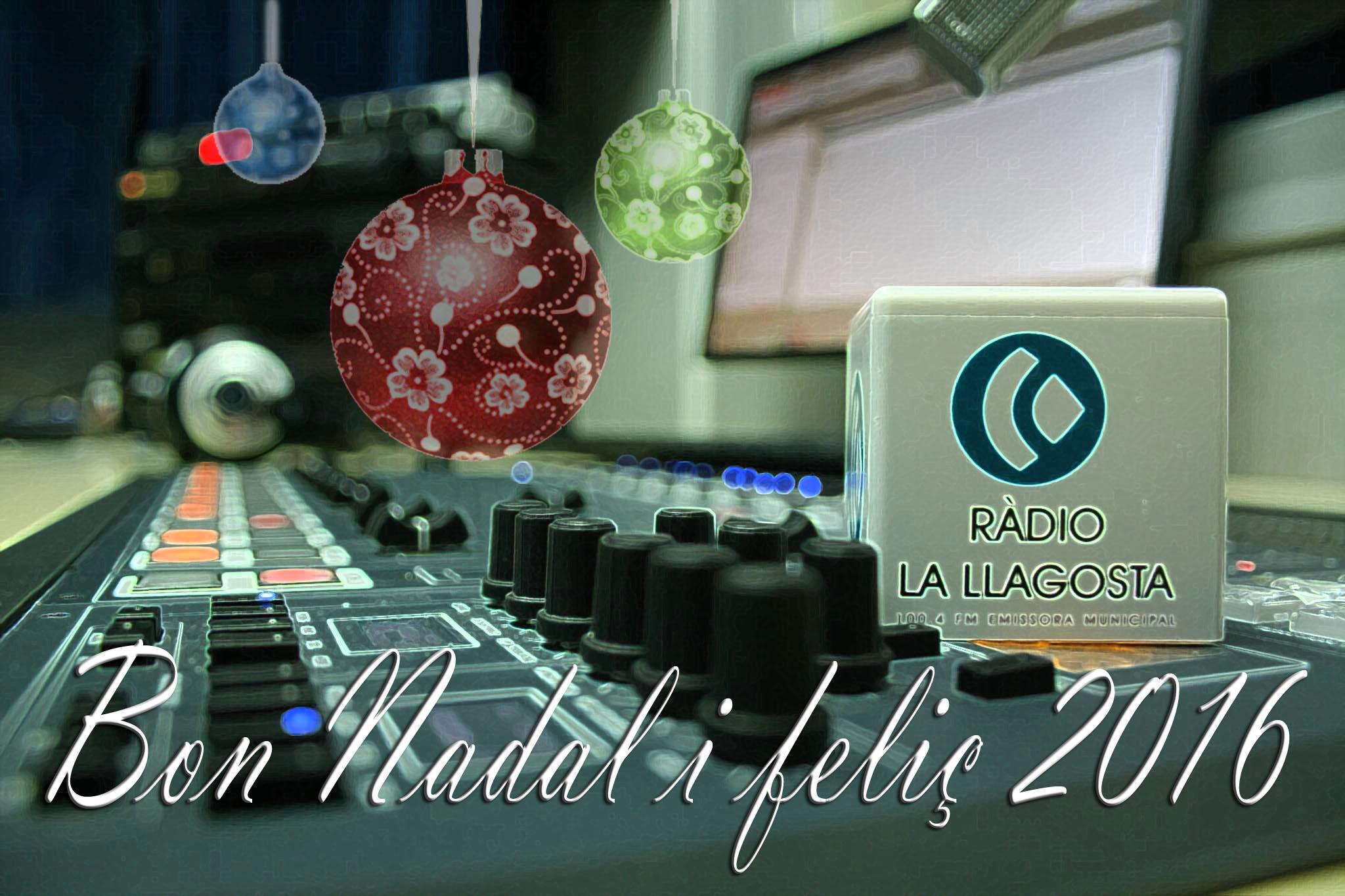 Ràdio la Llagosta - Feliç 2016